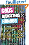 Gods, Gangsters and Honour: A Rock 'n...