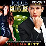 PowerPlay: Jodie and the Billionaire: Power Play, Book 6   Selena Kitt