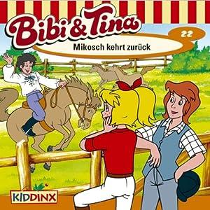 Mikosch kehrt zurück (Bibi und Tina 22) Performance