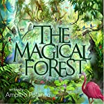 The Magical Forest | Amparo Polanco