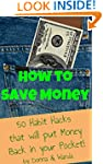 How to Save Money: 50 Habit Hacks tha...