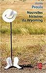 Nouvelles histoires du Wyoming par Proulx