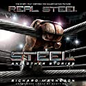 Steel and Other Stories Audiobook by Richard Matheson Narrated by Scott Brick