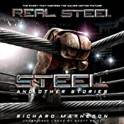 Steel and Other Stories | [Richard Matheson]