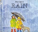 Peter Spier's Rain (0385154844) by Spier, Peter