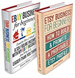 eBay & Etsy Business Box Set: eBay Business For Beginners & Etsy Business For Beginners (ebay, etsy, etsy business, ebay business)