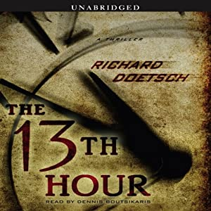 The 13th Hour: A Thriller | [Richard Doetsch]