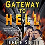 Gateway to Hell | Adrian Scott
