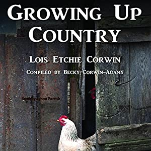 Growing Up Country Audiobook
