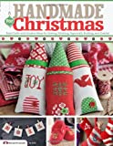 img - for Handmade for Christmas: Easy Crafts and Creative Ideas for Sewing, Stitching, Papercraft, Knitting and Crochet book / textbook / text book
