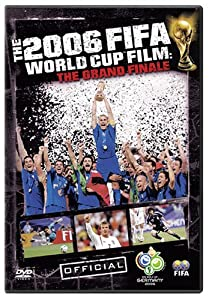 The Fifa 2006 World Cup Film - The Grand Finale