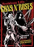 img - for Reckless Life: Guns 'N' Roses: A Graphic Novel book / textbook / text book