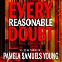 Every Reasonable Doubt: Vernetta Henderson Series No. 1 (       UNABRIDGED) by Pamela Samuels Young Narrated by R. C. Bray