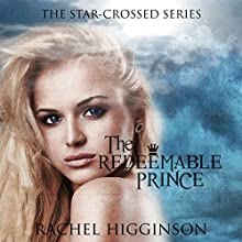 The Redeemable Prince Audiobook by Rachel Higginson Narrated by Bailey Carr, Josh Hurley
