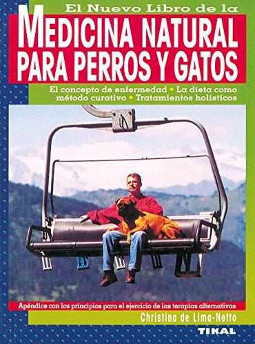MEDICINA NATURAL PARA PERROS Y GATOS