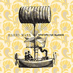 Harry Manx: Mantras for Madmen