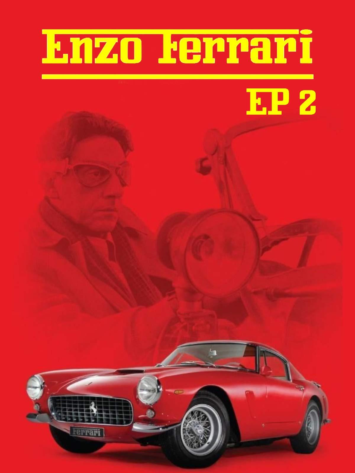 Enzo Ferrari - Episode 2