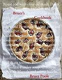 Bruce's Cookbook