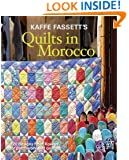 Kaffe Fassett's Quilts in Morocco: 20 designs from Rowan for patchwork and quilting