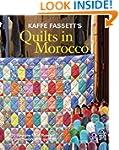 Kaffe Fassett's Quilts in Morocco: 20...