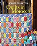 Kaffe Fassett's Quilts in Morocco: 20...