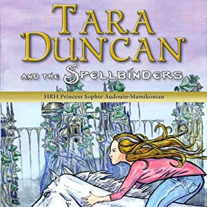 Tara Duncan and the Spellbinders Audiobook