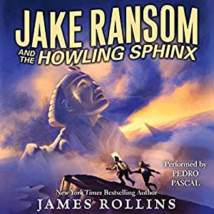Jake Ransom and the Howling Sphinx Audiobook