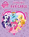 My Little Pony: Equestria Girls: I Lo...
