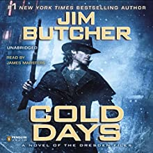 Cold Days: The Dresden Files, Book 14 | Livre audio Auteur(s) : Jim Butcher Narrateur(s) : James Marsters