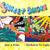 Just a Poke/Darkness to Light by Sweet Smoke Import, Original recording remastered edition (2008) Audio CD