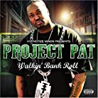 Project Pat - Walkin' Bank Roll mp3 download