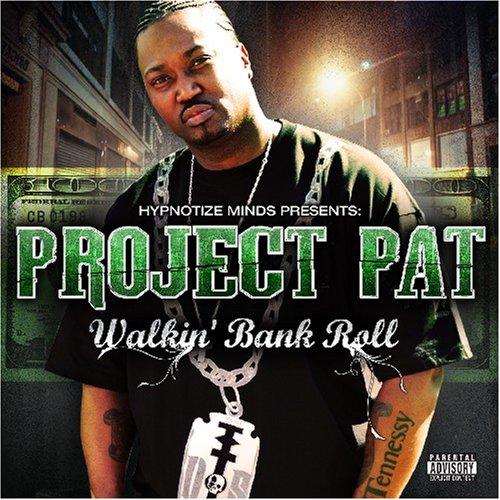 Project Pat - Walkin