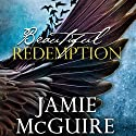 Beautiful Redemption: A Novel Audiobook by Jamie McGuire Narrated by Meghan Wolf