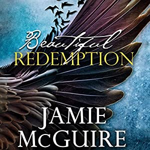 Beautiful Redemption: A Novel (       UNABRIDGED) by Jamie McGuire Narrated by Meghan Wolf