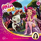 Beeren für Phuddle (Mia and Me 4) | Susanne Sternberg