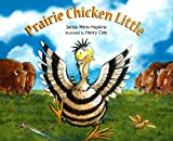 img - for Prairie Chicken Little book / textbook / text book