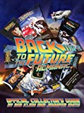 Back to the Future: Almanac 1985-2015 Official Collector's Guide