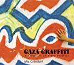 Gaza Graffiti: Messages of Love and P...