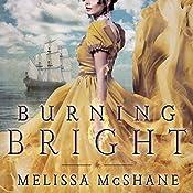 Burning Bright: Extraordinaries Series, Book 1   Melissa McShane