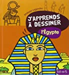 J'apprends a dessiner l'Egypte