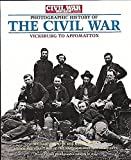 img - for Photographic History of The Civil War: Vicksburg to Appomattox (Civil War Times Illustrated) (v. 2) book / textbook / text book