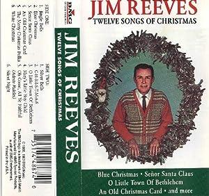Amazon.com: Jim Reeves: 12 Songs of Christmas: Music
