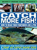 Catch More Fish – How To Read Your Fishfinder Like A Pro