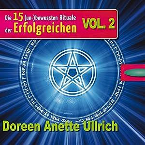 Die 15 (un-)bewussten Rituale der Erfolgreichen 2 Hörbuch