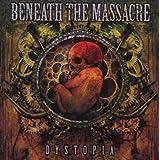 "Dystopiavon ""Beneath the Massacre"""