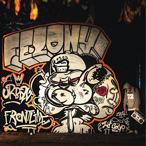 "FELONY ""Urban Frontline"" CD"