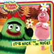 It's Nice to Be Nice! (Yo Gabba Gabba!)
