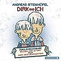 Dirk und ich: Jubiläumsausgabe Hörbuch von Andreas Steinhöfel Gesprochen von: Andreas Steinhöfel
