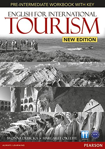 English for International Tourism Pre-Intermediate New Edition Workbook with Key and Audio CD Pack (English for Tourism)