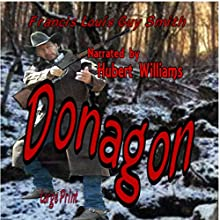 Donagon (       UNABRIDGED) by Fancis Louis Guy Smith Narrated by Hubert Williams